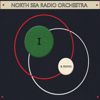 North Sea Radio Orchestra: I A Moon
